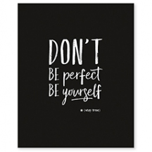 Affiche don't be perfect